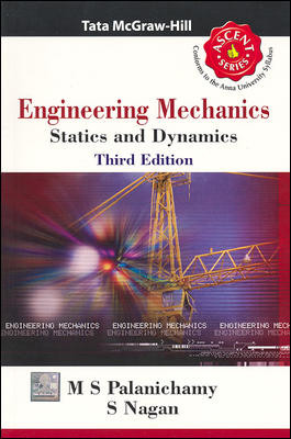 ENGINEERING MECHANICS : STATICS, DYNAMICS (ASCENT)